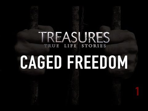 Caged Freedom (Treasures TV - S1)