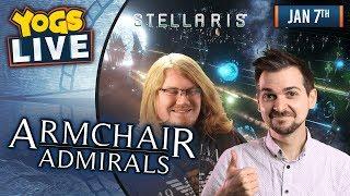 ARMCHAIR ADMIRALS! - Stellaris w/ Lewis, Duncan, Rythian & Daltos - 7th January 2019