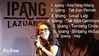 Download Lagu Terbaik Ipang Lazuardi (Bip)