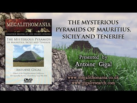 The Mysterious Pyramids of Mauritius, Sicily and Tenerife - Antoine Gigal FULL LECTURE