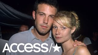 Gwyneth Paltrow Opens Up About Dating Past With Ben Affleck & Brad Pitt | Access