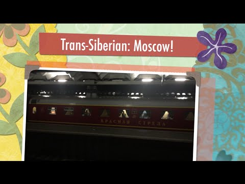 Travel Diaries: Trans-Siberian Railway 2016: Moscow | TOPIC Studios
