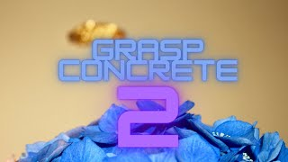 GRASP CONCRETE-2------beehivecollectiv-------from our street to.......