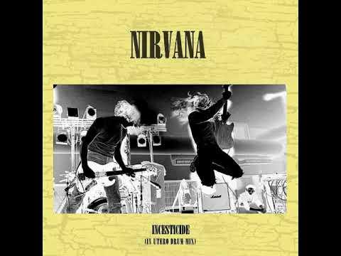 NIRVANA - Beeswax (in utero drum mix 2018)