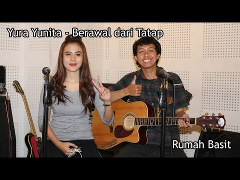 Yura Yunita - Berawal dari Tatap | Acoustic Cover by Basit and Meta