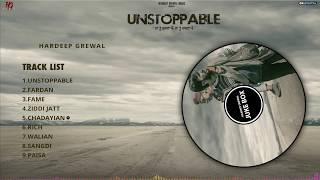Unstoppable Full Album : Hardeep Grewal (Jukebox) Motivational songs | Latest Punjabi Songs 2019