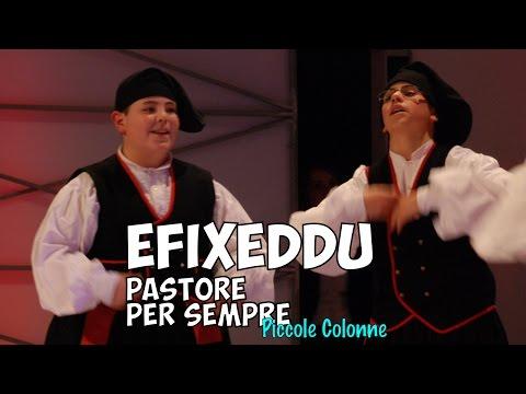 Efixeddu, pastore per sempre - storia di un pastore sardo - canzone per bambini