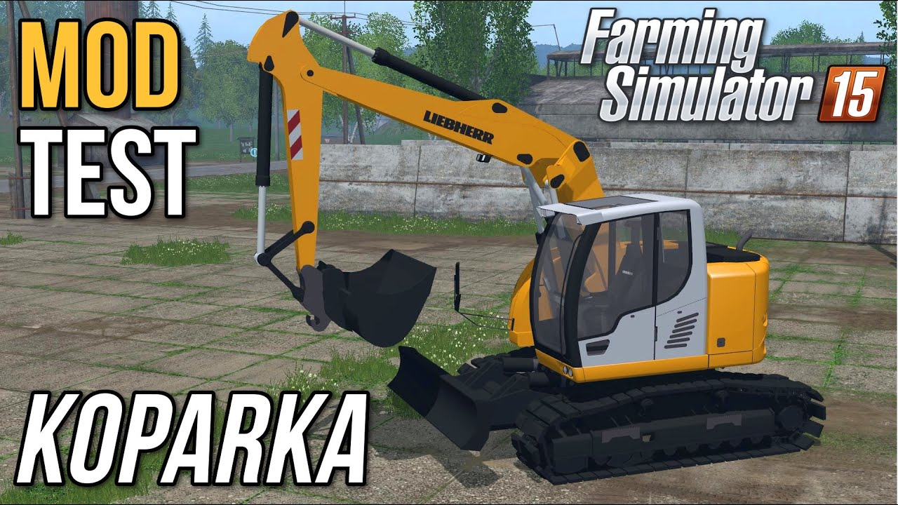 koparka mod test farming simulator 15 11k sub w special youtube. Black Bedroom Furniture Sets. Home Design Ideas