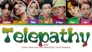 BTS (방탄소년단) - Telepathy (잠시) (Color Coded Lyrics Han/Rom/Eng)