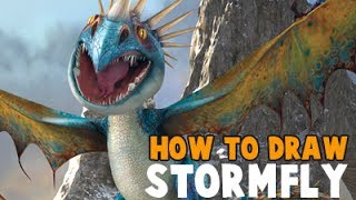 How to Draw Stormfly the Dragon From How to Train Your Dragon and How To Train Your Dragon 2