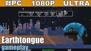 Earthtongue gameplay HD - Simulation - [PC - 1080p]