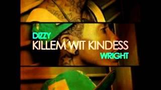 Dizzy Wright - Killem wit Kindess (Instrumental)
