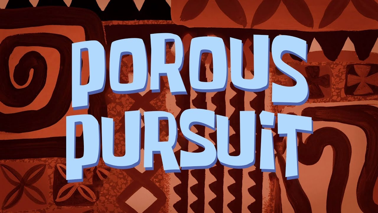 Video - SpongeBob Music Porous Pursuit-0 | Encyclopedia