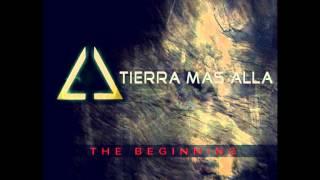 Tierra Mas Alla - Disco Completo + Bonnus Track full The Beginning