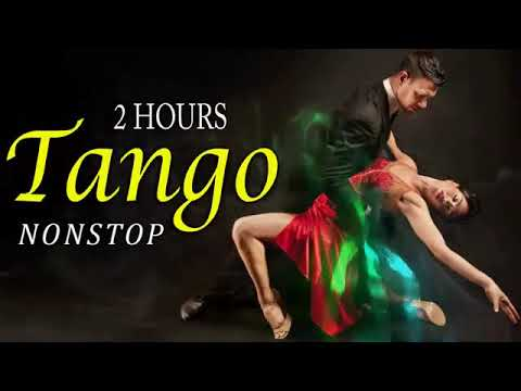 2 Hour Relaxing Tango Music Instrumental Best Tango Songs Remix 80s 90s Of All Time Dance Music Youtube