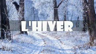 ❄ Le vocabulaire de l'hiver | Apprendre les saisons