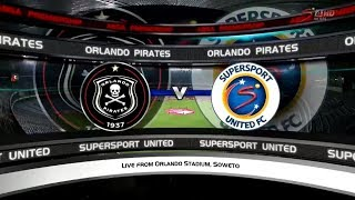 Absa Premiership 2017/2018 - Orlando Pirates vs SuperSport United