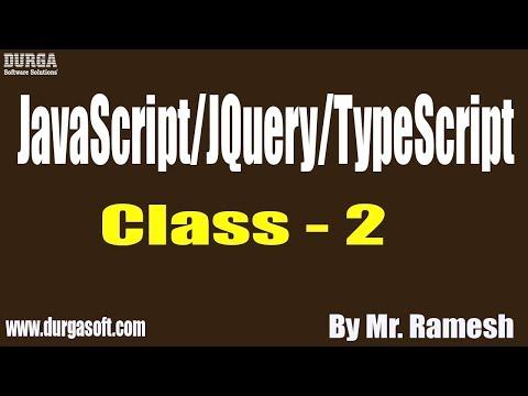 JavaScript/JQuery/TypeScript tutorial || Class - 2 || by Mr. Ramesh On 17-09-2019 thumbnail