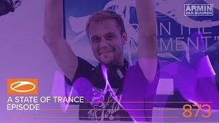 A State Of Trance Episode 873 XXL - Estiva (#ASOT873) – Armin van Buuren