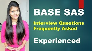 Base SAS interview Questions | Introduction to Base SAS