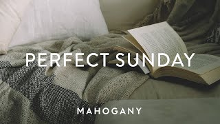 Perfect Sunday ☕️ Indie Folk Compilation | Mahogany Playlist