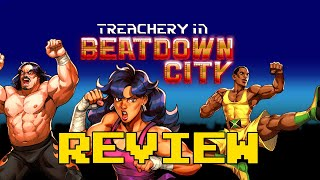 Treachery in Beatdown City Review (Video Game Video Review)