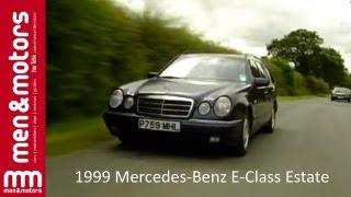 1999 Mercedes-Benz E-Class Estate Review