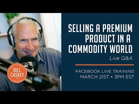 Selling a Premium Product in a Commodity World - Q & A