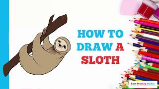 How to Draw a Sloth in a Few Easy Steps: Drawing Tutorial for Kids and Beginners
