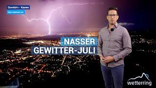 Nasser Gewitter Juli geht dem Ende zu - Wetterring Regionalwetter 26.07.2021
