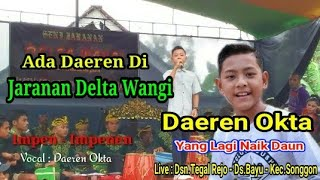 Gambar cover Daeren Okta IMpen-IMpenen.Jaranan Delta Wangi Live Bayu Songgon