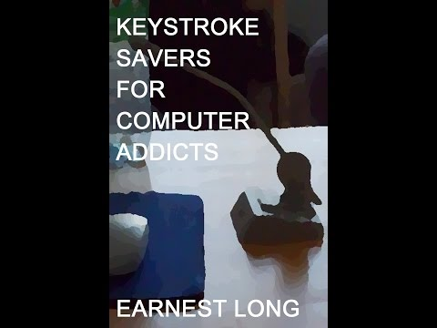 Keystroke Savers for Computer Addicts Audiobook