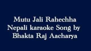 Nepali music track song mutu jali rahechha