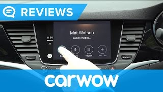 Vauxhall Astra Hatchback 2017 infotainment and interior review | Mat Watson Reviews