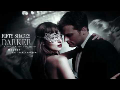 Halsey - Not Afraid Anymore - Fifty Shades Darker (Soundtrac