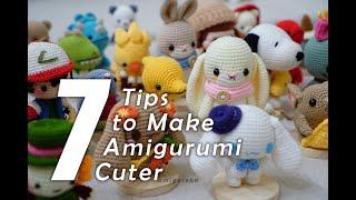 7 Tips to Make Your Amigurumi Crochet Doll Cuter