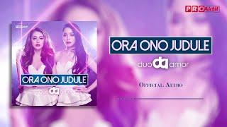 Download lagu Duo Amor - Ora Ono Judule (Official Audio)