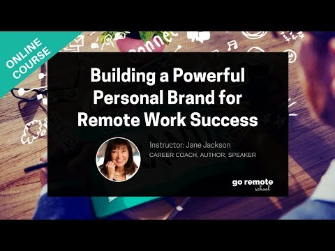 Building a Powerful Personal Brand for Remote Work Success