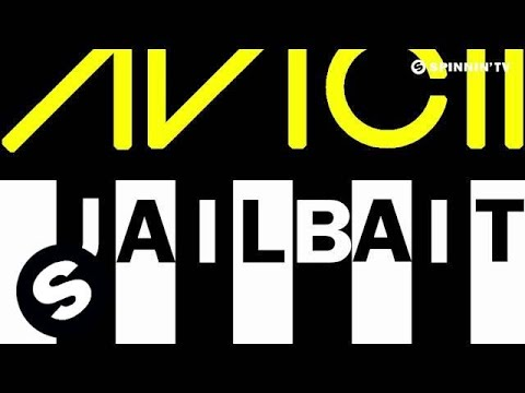 Avicii  Jailbait ALab Radio Edit