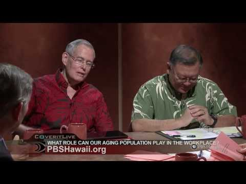 PBS Hawaii - INSIGHTS: What Role Can Our Aging Population Play in the Workforce?