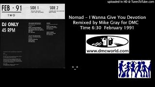 Nomad - I Wanna Give You Devotion (DMC Mike Gray remix Feb 1991)