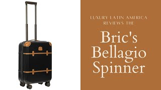 Bric's Bellagio Spinner Suitcase Review