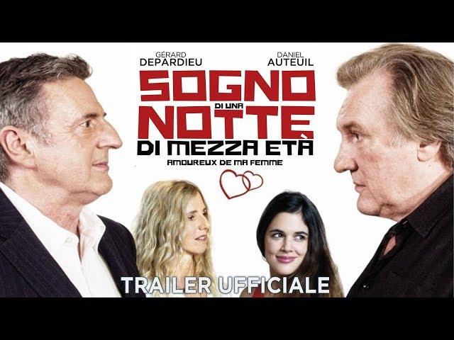 Sogno di una notte di mezza età - Amoureux de ma femme. Trailer italiano ufficiale [HD]