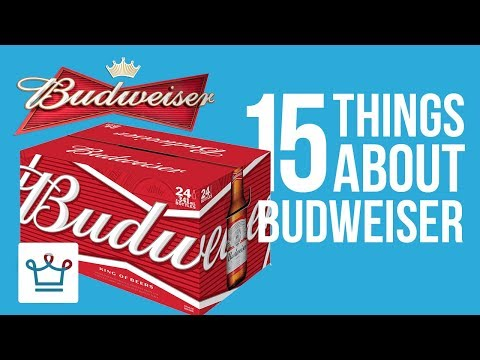15 Things You Didn't Know About BUDWEISER