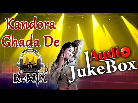 Kandora Ghada De | DJ Remix 2017 | Champe Khan | Superhit Rajasthani Song | Full Audio