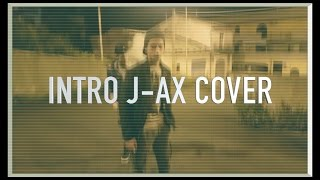 J-AX - INTRO - FEAT. BIANCA ATZEI (Cover)