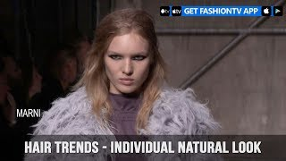 Hair Trends Fall/Winter 2017-18 Individual Natural Look | FashionTV