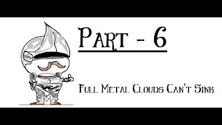 Full Metal Clouds Can