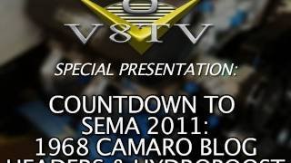 1968 Camaro Countdown to SEMA 2011 V8TV Video:  First Engine Install, Headers & Hydroboost Test Fit