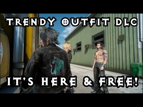 Final Fantasy XV - New Costume Trendy Outfit! Free to download now!